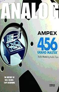 Analog: The Art & History Of Reel-to-reel Recordings