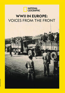 WWII in Europe: Voices Form the Front