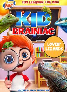 Kid Brainiac: Lovin' Lizards