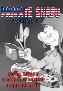 Private Snafu, Vol. 2 - More Snafu And Other Wartime Rarities Too