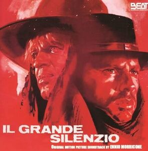 Il Grande Silenzio (The Great Silence) /  Un Bellissimo Novembre (That Splendid November) (Original Soundtrack)