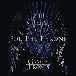 For The Throne: Music Inspired By The HBO Series Game Of Thrones / Various [Import]