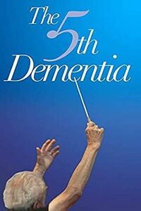 The 5th Dementia