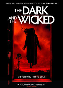 The Dark and the Wicked