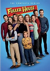 Fuller House: The Complete Series