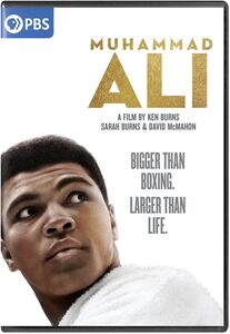 Muhammad Ali: A Film by Ken Burns, Sarah Burns and David McMahon