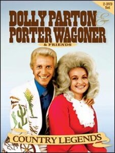 Country Legends: Dolly Parton, Porter Wagoner & Friends
