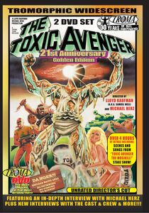 The Toxic Avenger (21st Anniversary Edition)