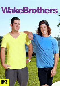 Wake Brothers: Season 1