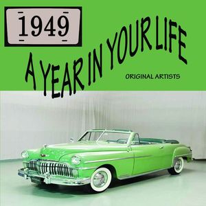 A Year In Your Life 1949