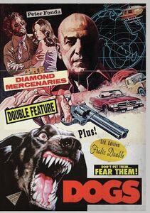 The Diamond Mercenaries/ Dogs