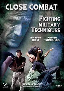 Close Combat: Fighting Military Techniques