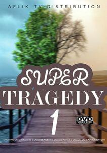 Super Tragedy 1