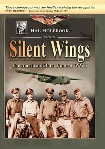 Silent Wings: American Glider Pilots of WWII