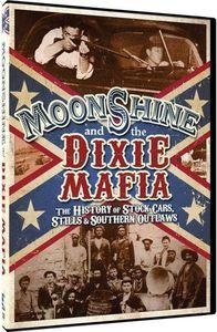 Moonshine & the Dixie Mafia