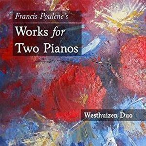 Francis Poulenc'S Works For Two Pianos