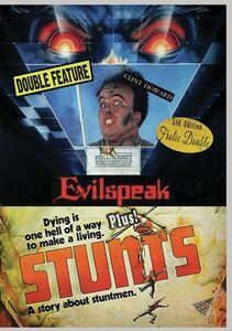 Evilspeak/ Stunts
