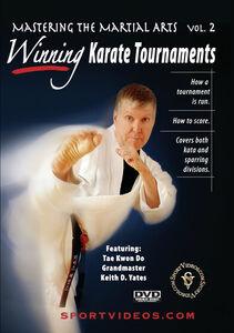 Mastering Martial Arts, Vol. 2: Winning Karate Tournaments