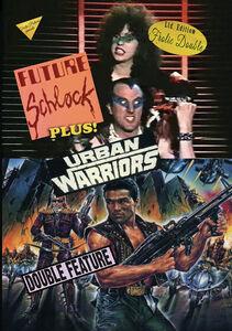Future Schlock/ Urban Warriors