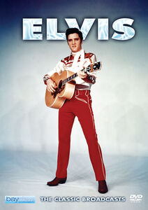 Elvis Presley: The Classic Broadcasts