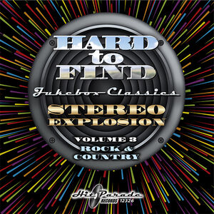 Hard Hard To Find Jukebox Classics: Stereo Explosion 3 Rock & Country (Various Artists)