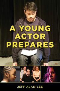 YOUNG ACTOR PREPARES