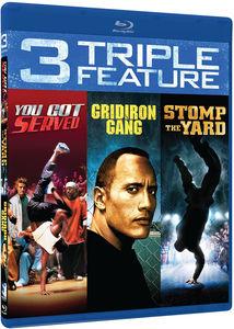 You Got Served /  Stomp The Yard /  Gridiron Gang