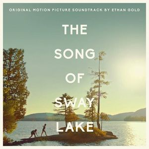 The Song of Sway Lake (Original Soundtrack)