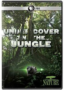 NATURE: Undercover in the Jungle
