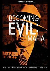 Becoming Evil: The Mafia