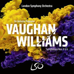 Vaughan Williams: Symphonies Nos 4 & 6