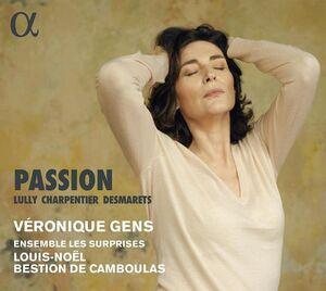 Charpentier Lully & Desmarets: Passion