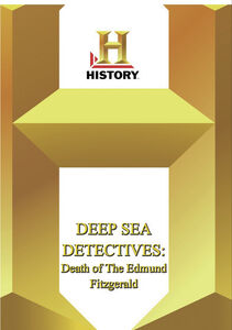 History - Deep Sea Detectives: Death Of The Edmund Fitzgerald