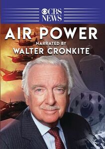 Air Power (Narrated By Walter Cronkite)