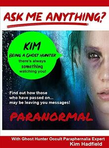 Ask Me Anything About Being A Ghost Hunter With Occult ParaphernaliaExpert Kim Hadfield - Take Part on a Ghost Hunt In An Old PsychiatricHospital