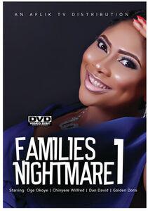 Families Nightmare