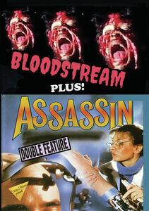 Bloodstream/ Assassin