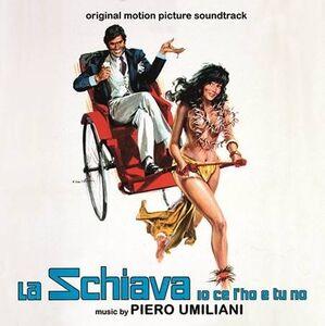 La Schiava Io Ce L'Ho e Tu No (My Darling Slave) (Original Motion Picture Soundtrack)