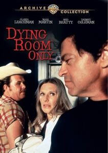 Dying Room Only