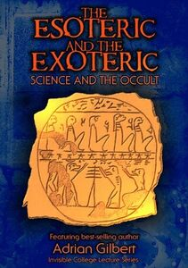 Esoteric and Exoteric: Science and Occult