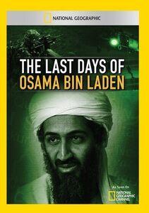 Last Days of Osama Bin Laden