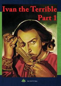 Ivan the Terrible, Part 1