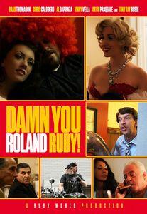 Damn You Roland Ruby