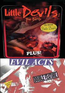 Little Devils The Birth/ Evil Acts