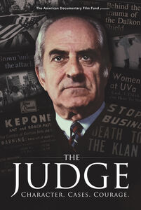 The Judge: Character, Cases, Courage