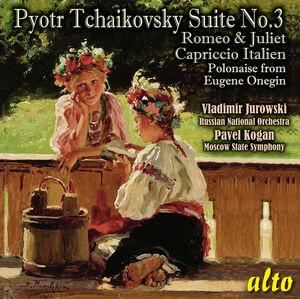 Tchaiovsky: Suite No.3, Op. 55 (Complete); Romeo & Juliet; Cappricio Italien; ETC