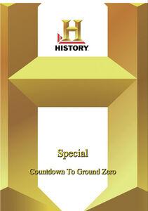 History: Special Countdown To Ground Zero