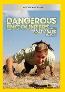 Dangerous Encounters With Brady Barr Season 6