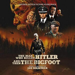 The Man Who Killed Hitler And Then The Bigfoot (Original Score)