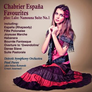 Espana ! Chabrier Favourites +Lalo : Namouna Suite No.1